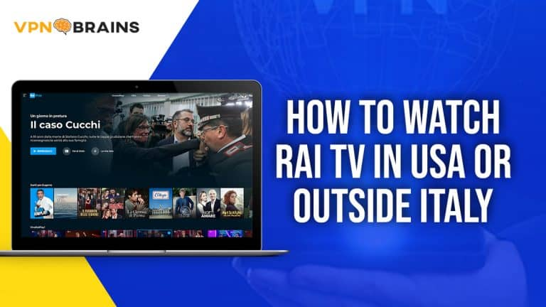 How to Watch Rai TV in USA or Outside Italy