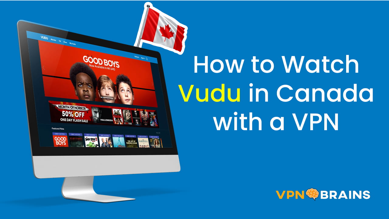 Watch Vudu in Canada with a VPN