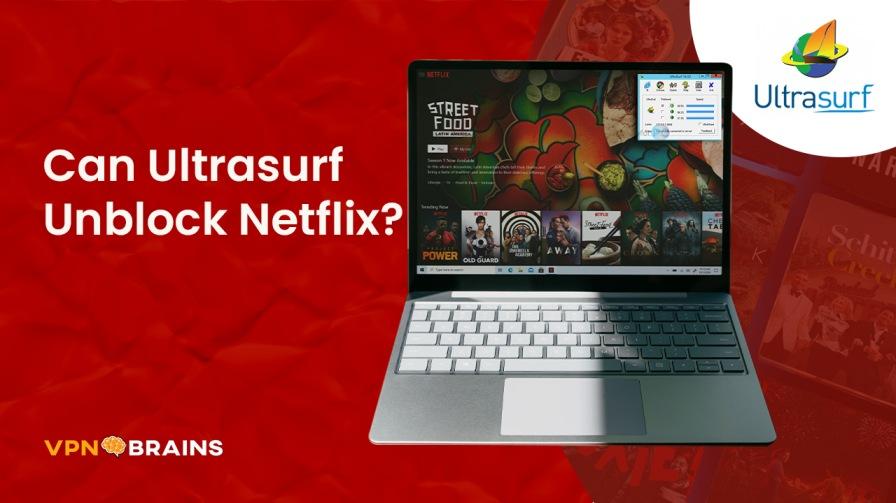 Can Ultrasutf unblock Netflix