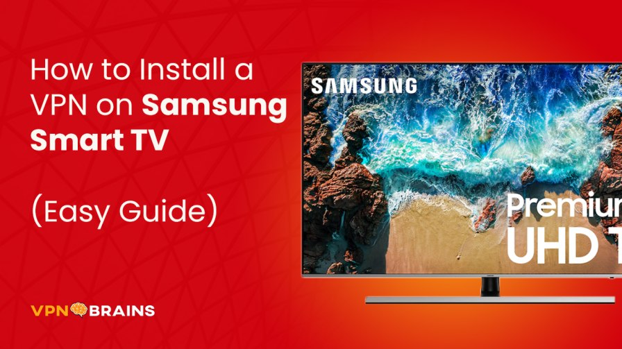 How to install a VPN on Samsung Smart TV