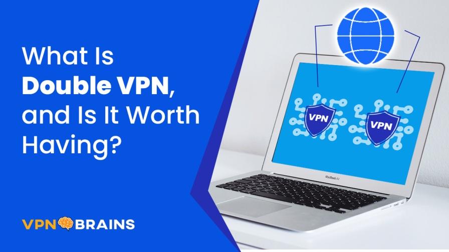 What is Double VPN