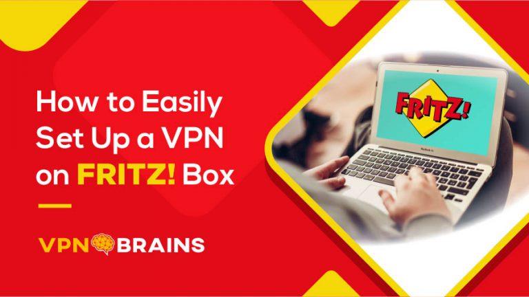 Best VPNs for FRITZBox