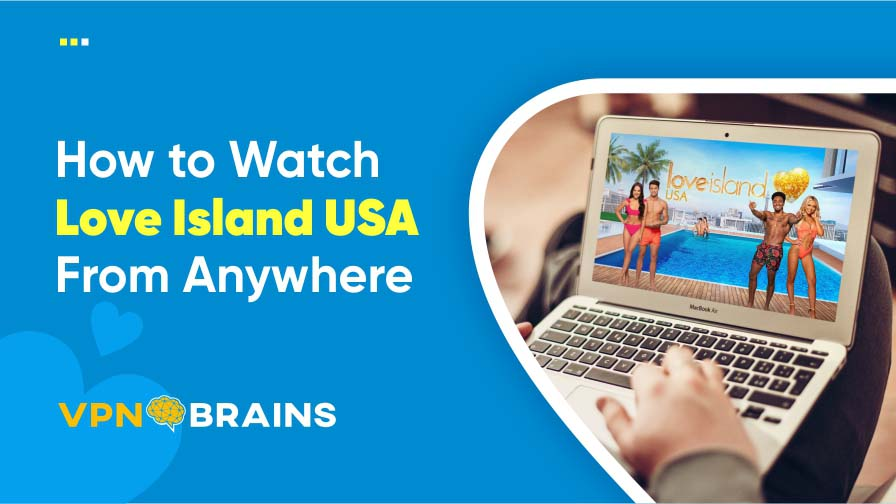 How to watch Love Island USA from anywhere
