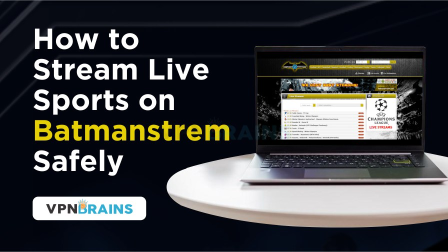 How to stream live sports on Batmanstream safely